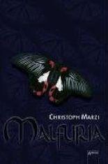 Malfuria 01 von Marzi. Christoph (2007) Gebundene Ausgabe