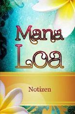 Mana Loa: Notizbuch