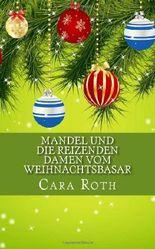 Mandel und die reizenden Damen vom Weihnachtsbasar: 3 (Kommissar Mandel ermittelt)