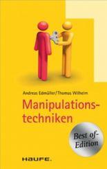 Manipulationstechniken: TaschenGuide (Haufe TaschenGuide)