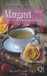 Margaret - Die Liebe einer Lady (Devon Cream Ta)