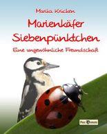 Marienkäfer Siebenpünktchen - Eine ungewöhnliche Freundschaft