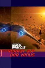 Mark Brandis - Verrat auf der Venus (Weltraumpartisanen)
