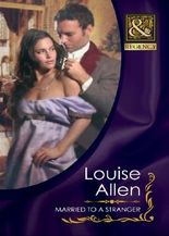 Married to a Stranger (Mills & Boon Historical) (Danger & Desire - Book 3)