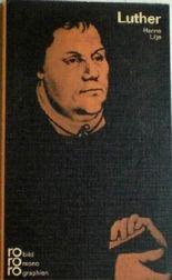 Martin Luther (rororo monographie Nr. 98)