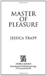 Master Of Pleasure (Zebra Historical Romance)