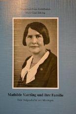 Mathilde Vaerting und ihre Familie- Eine Hofgeschichte aus Messingen