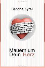 Mauern um Dein Herz