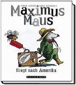 Maximus Maus fliegt nach Amerika, Band 3