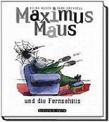 Maximus Maus und die Fernsehitis