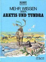 Mehr wissen über Arktis und Tundra