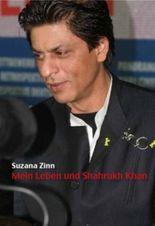 Mein Leben und Shahrukh Khan