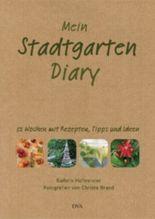 Mein Stadtgarten-Diary