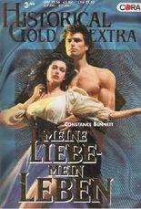 Meine Liebe - Mein Leben (Historical Gold Extra)