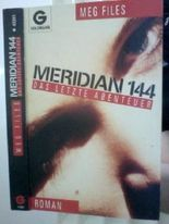 Meridian 144. Das letzte Abenteuer