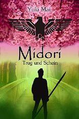 Midori - Trug und Schein