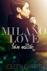 Milano Love: Love Edition