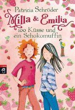 Milla & Emilia - 100 Küsse und ein Schokomuffin