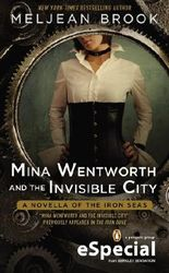 Mina Wentworth and the Invisible City (A Novella of the Iron Seas)