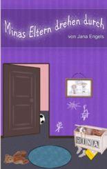 Minas Eltern drehen durch: Kinderbuch