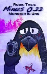 Minus 0.22: Monster In Uns
