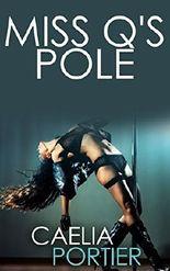 Miss Q's Pole (A Futanari Transformation and Futa on Female Erotica)