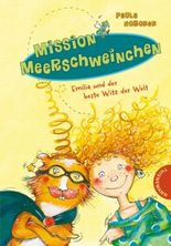 Mission Meerschweinchen, Emilia und der beste Witz der Welt