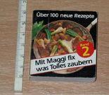 Mit Maggi fix was Tolles zaubern. Über 100 neue Rezepte. Mini-Kochbuch Band 2