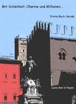 Mit Schönheit, Charme und Millionen - Erstes Buch: Davide