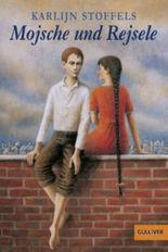 Mojsche und Rejsele: Roman (Gulliver)