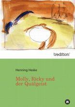 Molly, Ricky und der Quälgeist