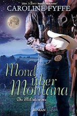 Mond über Montana (Die McCutcheons, Buch 3)