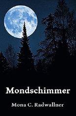 Mondschimmer