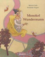 Monokel Wundermann