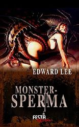 Monstersperma - Extrem