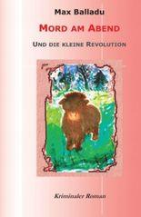 Mord am Abend und die kleine Revolution