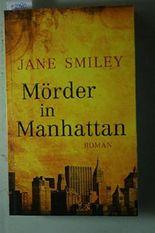 Mörder in Manhattan: Roman