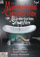 Mörderische Geschichten von Mörderischen Schwestern #8