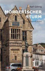 Mörderischer Sturm: Ein Cornwall-Krimi
