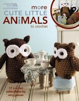 More Cute Little Animals to Crochet