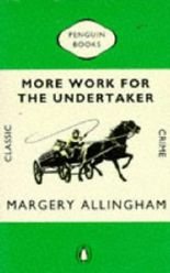 More Work for the Undertaker (Classic Crime)
