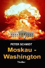 Moskau - Washington: Thriller