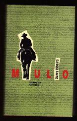 Mulo .- Aus dem brasilianischen Portugisisch von Curt Meyer-Clason