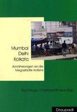 Mumbai - Delhi - Kolkata