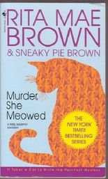 Murder, She Meowed - a Mrs Murphy Mystery