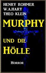 Murphy und die Hölle (Dämonenjäger Murphy)