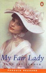 My Fair Lady (Penguin Readers (Graded Readers))