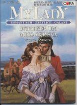 MyLady, Bd 168: Intrigen um Miss Serena