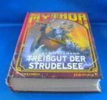 Mythor Bd. 14 - Treibgut der Strudelsee (Mythor)