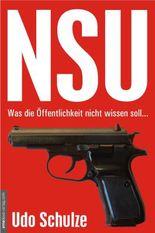 NSU - Was die Öffentlichkeit nicht wissen soll...
